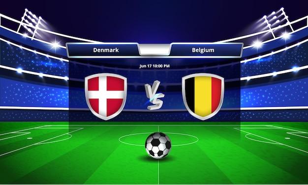 Transmissão do placar da partida de futebol da copa do euro na dinamarca x bélgica