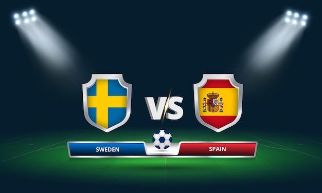 Transmissão do placar da partida de futebol da copa do mundo da fifa 2022 suécia x espanha