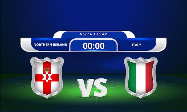 Transmissão do placar da partida de futebol da copa do mundo de 2022 da irlanda do norte x itália