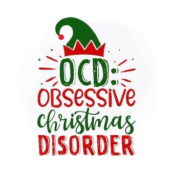 Transtorno obsessivo de natal ocdcitação de natal premium vector