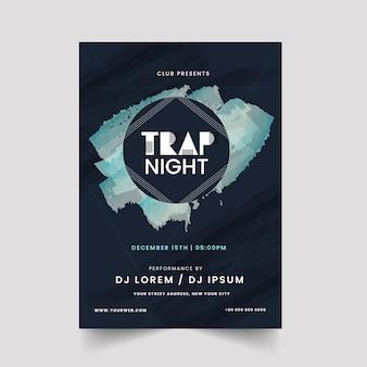 Trap night party flyer design com efeito de pincelada na cor azul-esverdeado.