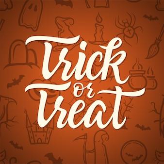 Travessuras ou gostosuras - pôster de celebração de halloween com texto de caligrafia. letras de caneta pincel desenhada de mão em fundo laranja transparente com vassoura de bruxa, chapéu, morcegos, velas, aranha, caldeirão, ceifador