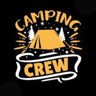 Tripulação de acampamento design de tipografia vetorial premium