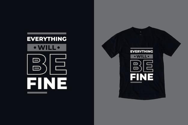 Tudo ficará bem com o design da camiseta das citações