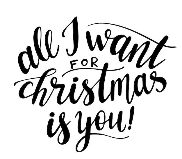 Tudo que eu quero no natal é você letras à mão