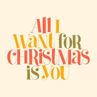 Tudo que eu quero para o natal é você letras à mão