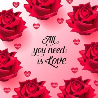 Tudo que você precisa é amor letras com rosas e beijos de batom