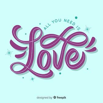 Tudo que você precisa é de amor lettering