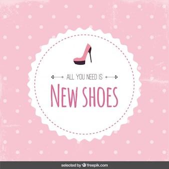 Tudo que você precisa é de sapatos novos