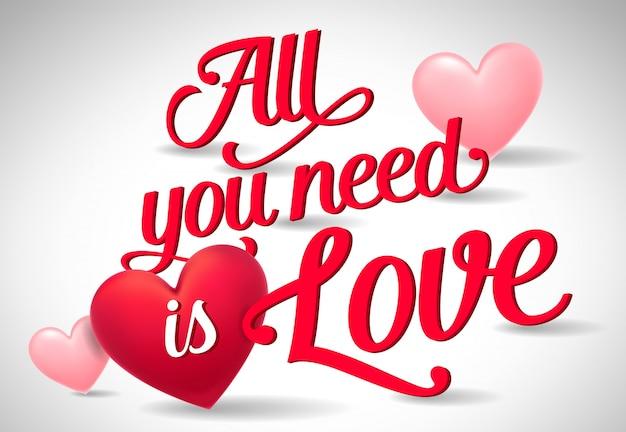 Tudo que você precisa é poster de amor com corações