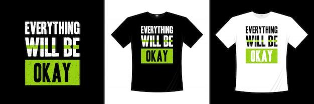 Tudo vai ficar bem tipografia design de t-shirt
