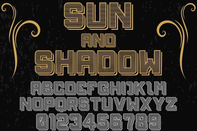 Typeface alfabeto fonte tipografia shadow efeito design sol e sombra