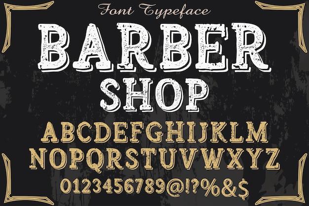 Typeface tipografia fonte design barbearia
