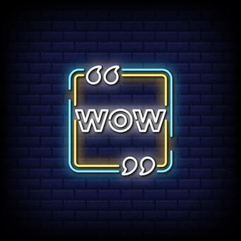 Uau, texto de estilo de sinal de néon