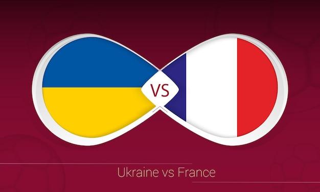 Ucrânia vs frança em competição de futebol, grupo d. versus ícone no fundo do futebol. ilustração vetorial.