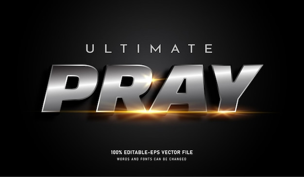 Ultimate pray text effect editable font