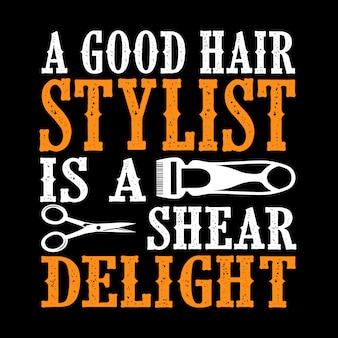 Um bom cabeleireiro é um prazer de cisalhamento