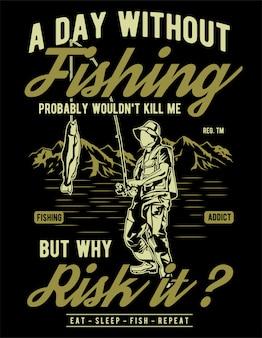 Um dia sem pescar