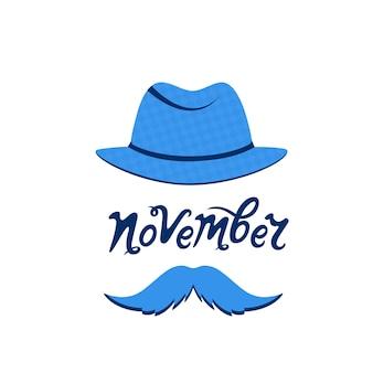 Um homem com bigode no chapéu. letras de mão desenhada de novembro. conceito de câncer de próstata.