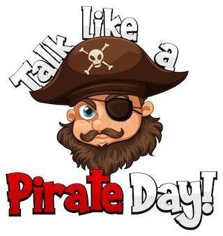 Um rosto de pirata falando como uma palavra do dia do pirata em fundo branco
