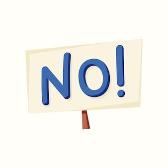 Um sinal com a palavra não. ilustração vetorial em estilo simples