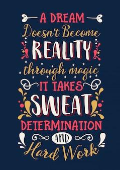 Um sonho não se torna realidade inspirational quotes for life motivation