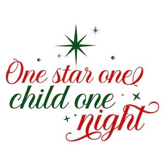 Uma estrela, uma criança, uma noite, mão lettering premium vector design