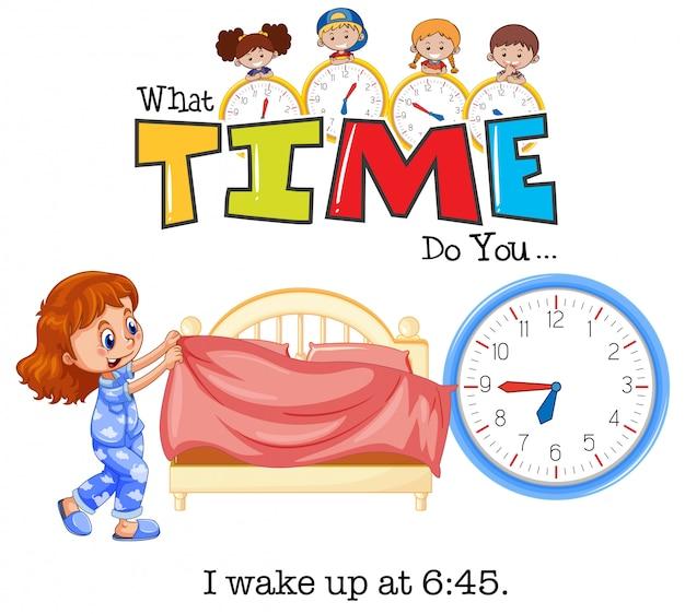Uma garota acorda às 6:45