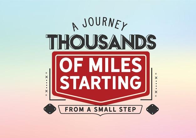 Uma jornada de milhares de quilômetros a partir de um pequeno passo