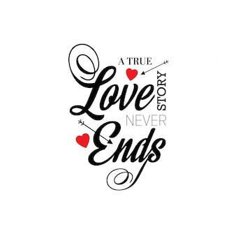 Uma verdadeira história de amor nunca acaba