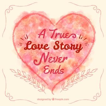 Uma verdadeira história de amor nunca termina coração