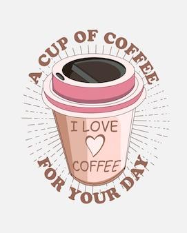 Uma xícara de café vector com citação para o design de camisa de t