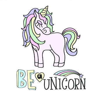 Unicórnio rosa e as letras be a unicorn