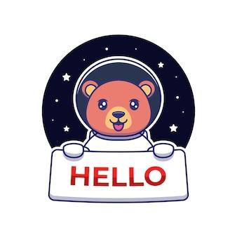 Urso fofo vestindo terno de astronauta carregando banner de olá
