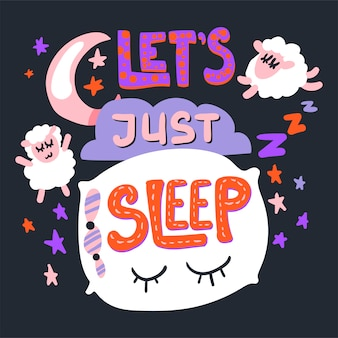 Vamos apenas dormir modelo de cartaz bonito