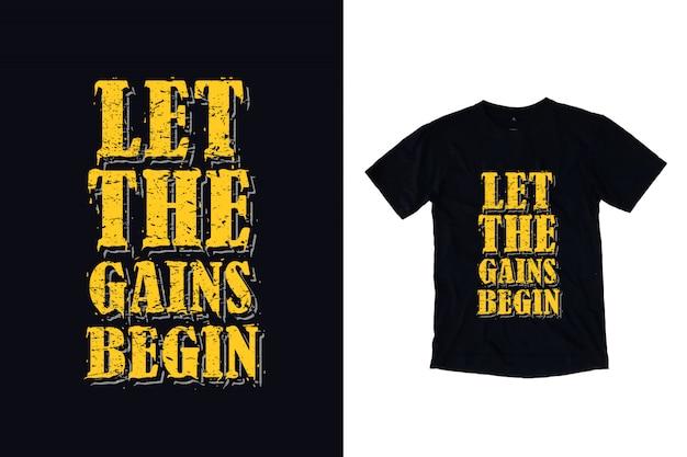 Vamos começar os ganhos tipografia camiseta