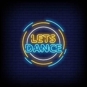 Vamos dançar sinais de néon estilo texto vetor