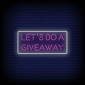 Vamos fazer um texto do estilo dos letreiros de néon do giveaway