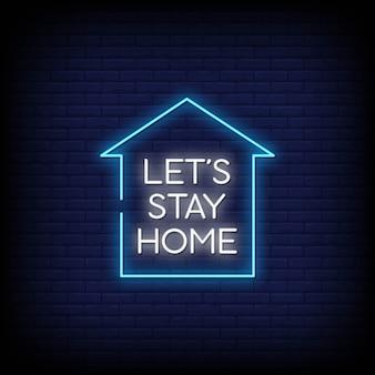 Vamos ficar em casa, sinais de néon estilo texto
