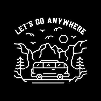 Vamos para qualquer lugar