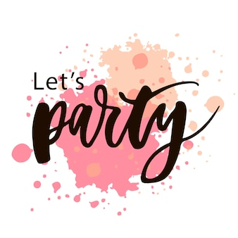 Vamos party lettering caligrafia texto frase aquarela