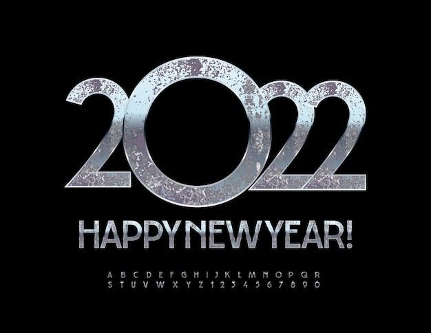 Vector cartão de felicitações de feliz ano novo 2022 antiga fonte prateada cromo enferrujado letras e números