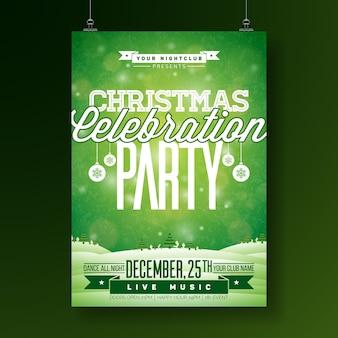 Vector feliz folheto da festa de natal ilustração com tipografia e elementos do feriado no fundo verde. molde do cartaz do convite da paisagem do inverno.