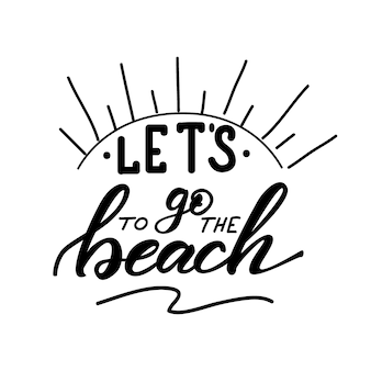 Vector illustration with lettering vamos para a praia.