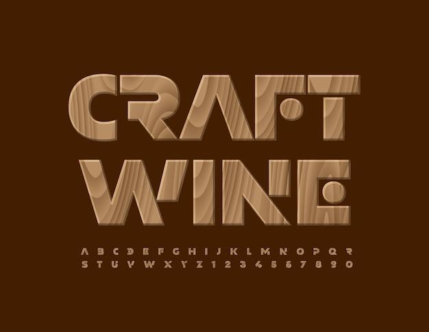 Vector premium logo artesanato vinho estilo abstrato fonte luxo conjunto de letras e números do alfabeto em madeira