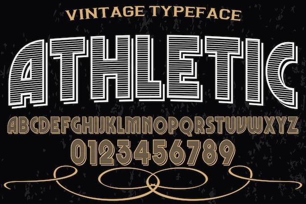 Velho estilo tipografia font projeto atlético