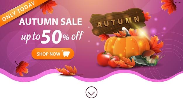 Venda de outono, modelo de banner web rosa com botão, colheita de legumes e uma placa de madeira