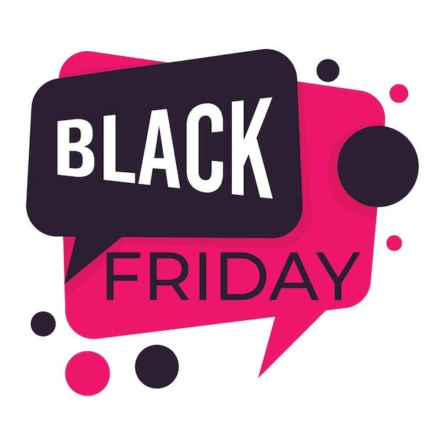 Venda na sexta-feira negra, banner isolado em forma de caixa de diálogo. ícones de bolha de bate-papo, redução de preço e propaganda de produtos. proposta de lojas e lojas, vetor de marketing e negócios