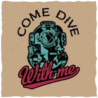 Venha mergulhar comigo pôster com design de motivação para camisetas e cartões comemorativos