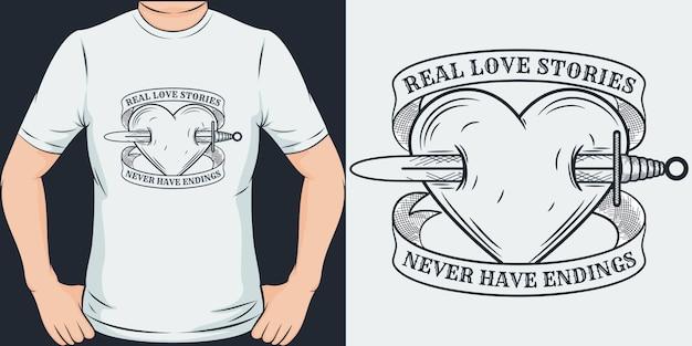 Verdadeiras histórias de amor nunca terminam. design exclusivo e moderno de t-shirt.
